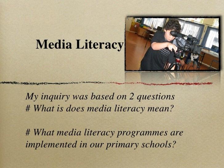 Media Literacy  Inquiry