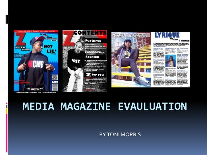 Media magazine evauluation q's 1-3