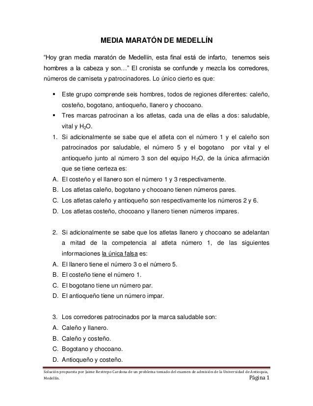 Solución propuesta por Jaime Restrepo Cardona de un problema tomado del examen de admisión de la Universidad de Antioquia,...