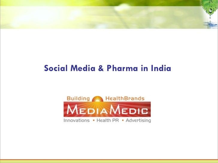 Social Media & Pharma in India