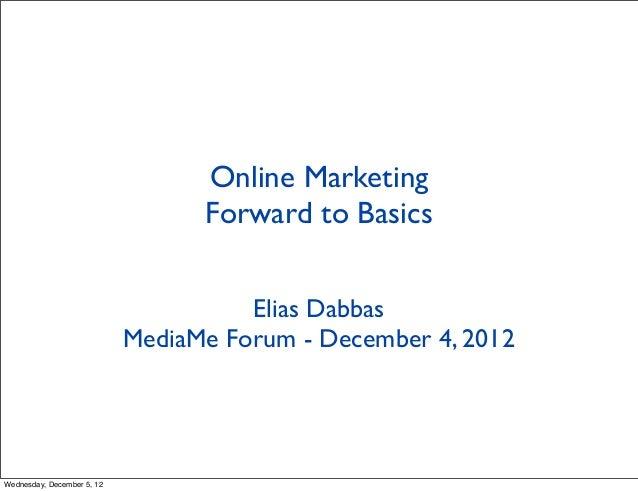 Online Marketing                                  Forward to Basics                                      Elias Dabbas     ...