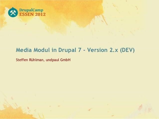 Drupal 7 - Media Modul (Version 2.x-dev)