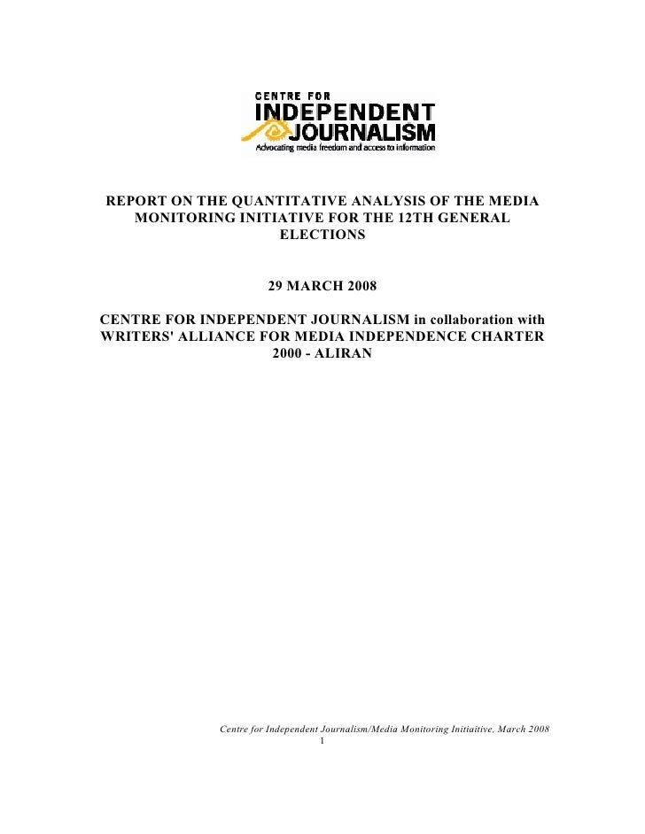 REPORT ON THE QUANTITATIVE ANALYSIS OF THE MEDIA    MONITORING INITIATIVE FOR THE 12TH GENERAL                    ELECTION...