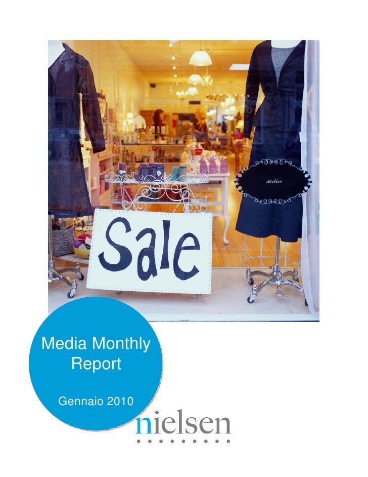 NIELSEN Media Monthly Report Gennaio 2010  Abstract