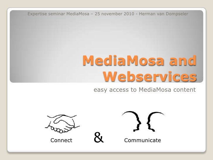 MediaMosa and webservices