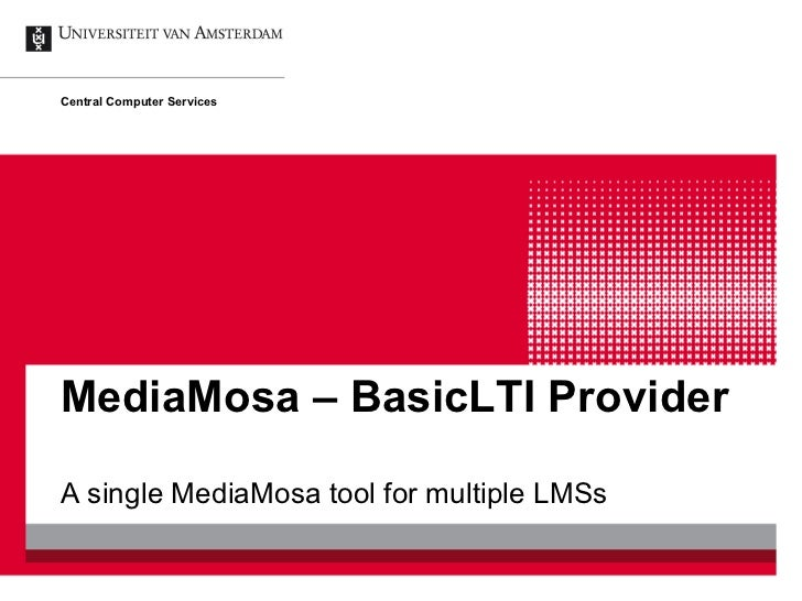 MediaMosa – BasicLTI Provider - Community day - 8 december 2011