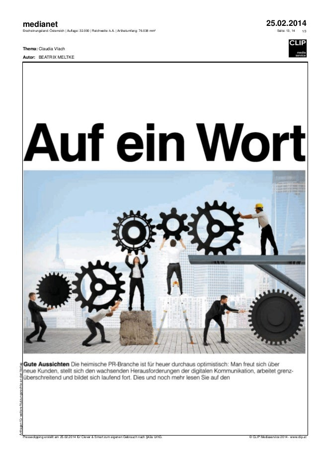 medianet Erscheinungsland: Österreich   Auflage: 32.000   Reichweite: k.A.   Artikelumfang: 76.038 mm²  25.02.2014 Seite: ...