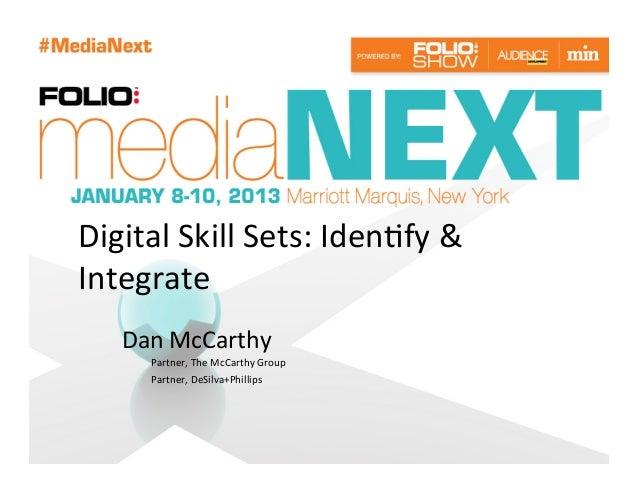 Identifying & Integrating Digital Skill Sets into Media Organizations