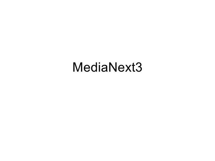 MediaNext3