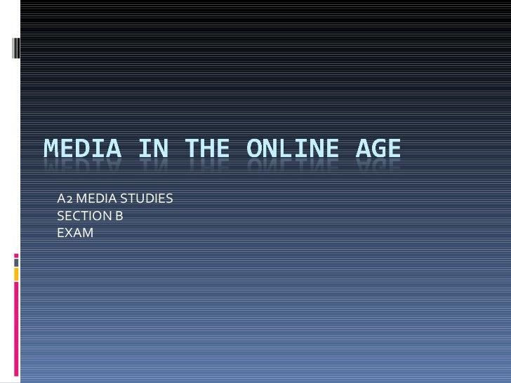 A2 MEDIA STUDIESSECTION BEXAM