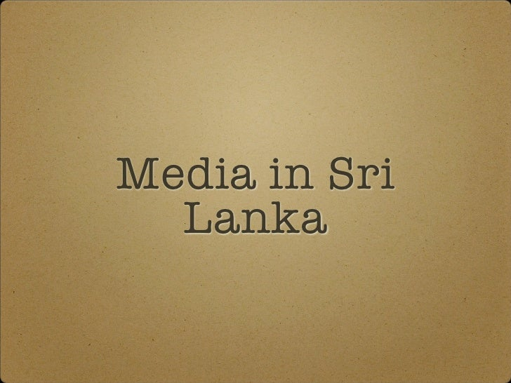 Sri Lanka Media Overview