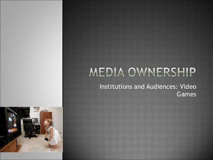 Media ownership video games