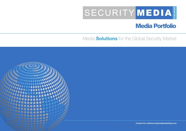 Media Portfolio Media Solutions for the Global Security Market                               Contact Us: info@securitymedi...