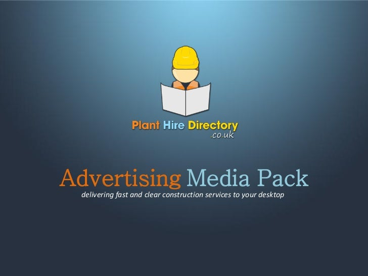 Advertising Media Pack delivering fast and clear construction services to your desktop