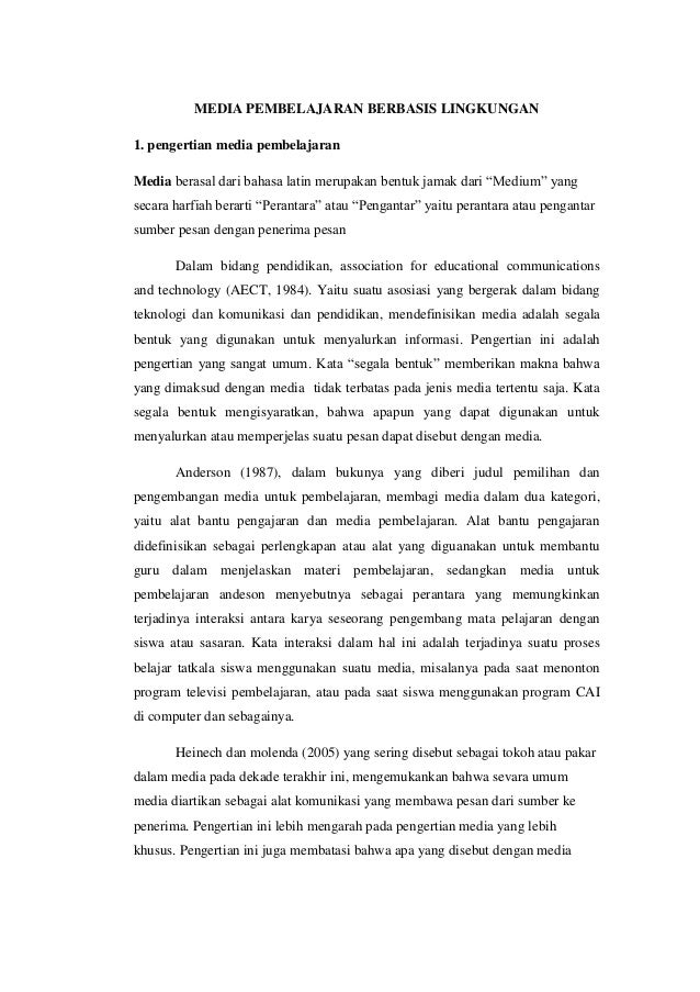 MEDIA PEMBELAJARAN BERBASIS LINGKUNGAN 1. pengertian media pembelajaran Media berasal dari bahasa latin merupakan bentuk j...