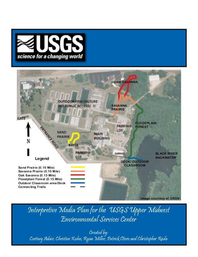 Interpretive Media Plan for the USGS Upper MidwestEnvironmental Services CenterCreated by:Cortney Adair, Christine Kuhn, R...