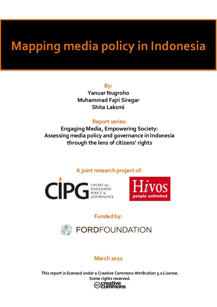 Mapping media policy in Indonesia                                   By:                             Yanua...