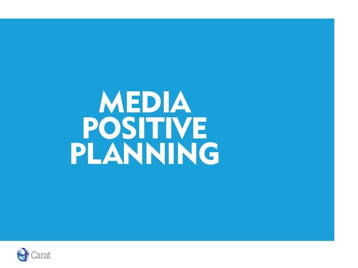 Media Positive Planning