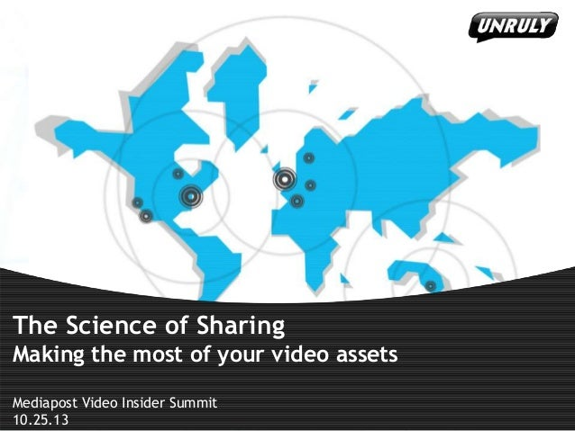 The Science of Sharing - Making the Most of Your Video Assets