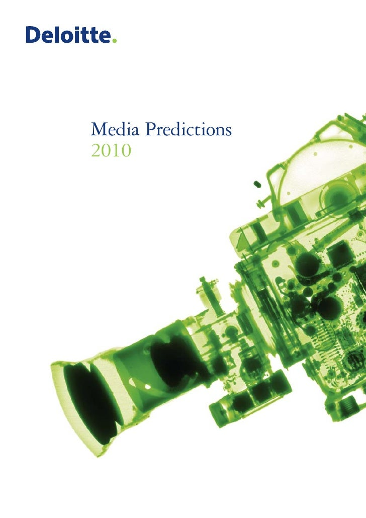 Deloitte: Top Trends for Media Industry in 2010
