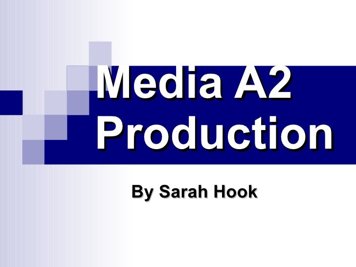 Media A2 Production By Sarah Hook