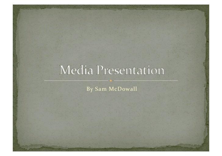 By Sam McDowall