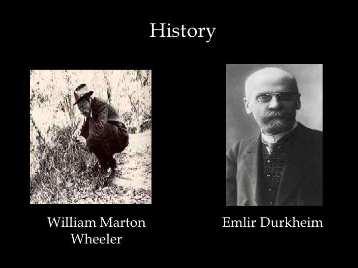 HistoryWilliam Marton             Emlir Durkheim   Wheeler