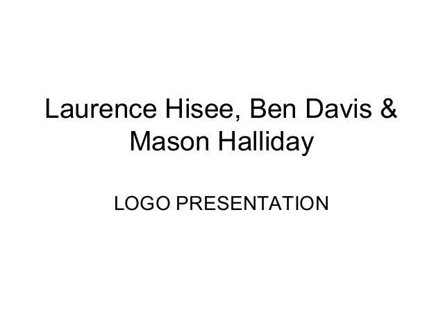 Media presentation ben mason laurence