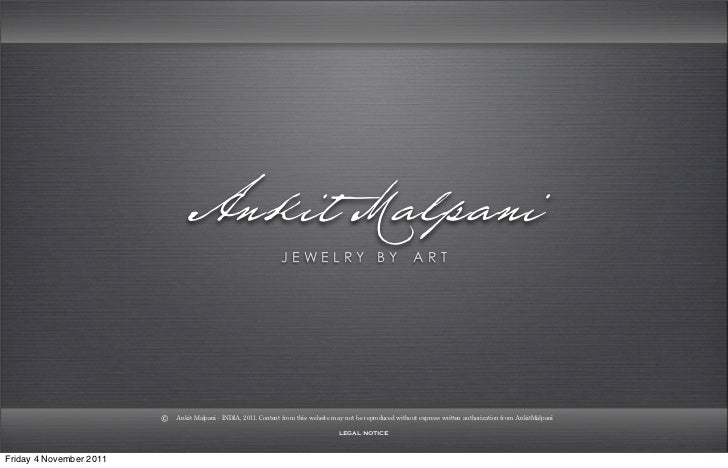 ANKIT MALPANI - Jewellery by Art. Handcrafted Designer Jewellery of 18K Gold Studded with Diamond & Colored Gemstones.