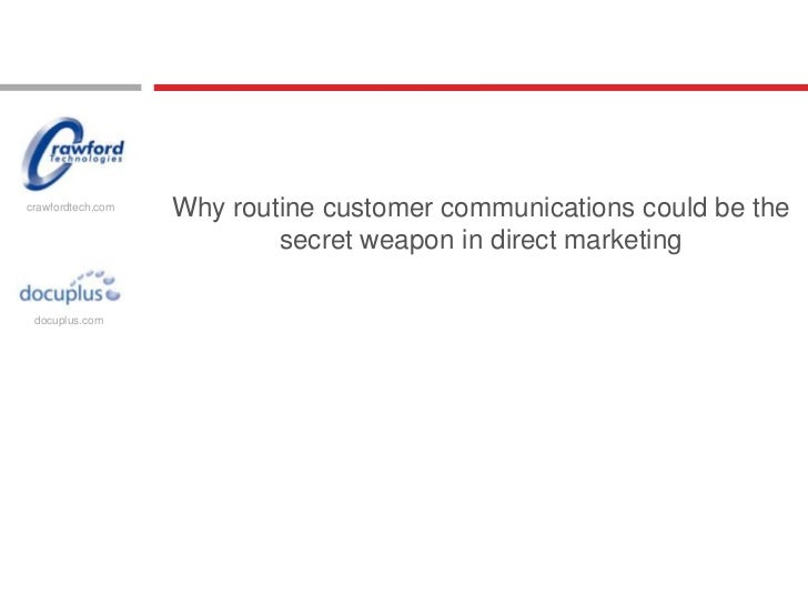 crawfordtech.com                   Why routine customer communications could be the                           secret weapo...