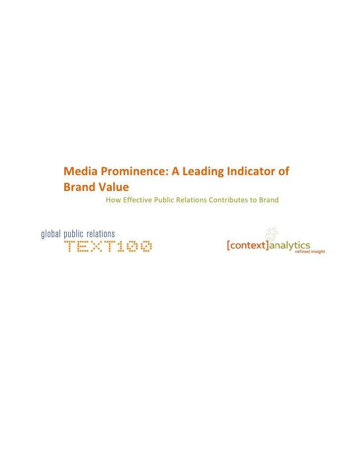 Media Prominence: A Leading Indicator ofBrand Value       How Effective Public Relations Contributes to Brand