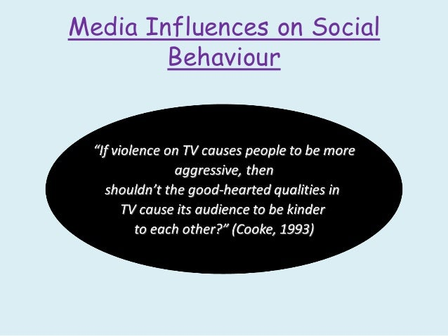 how media influences antisocial behavior There is now consensus that exposure to media violence is linked to contains violence — was causally associated with antisocial behavior in early.