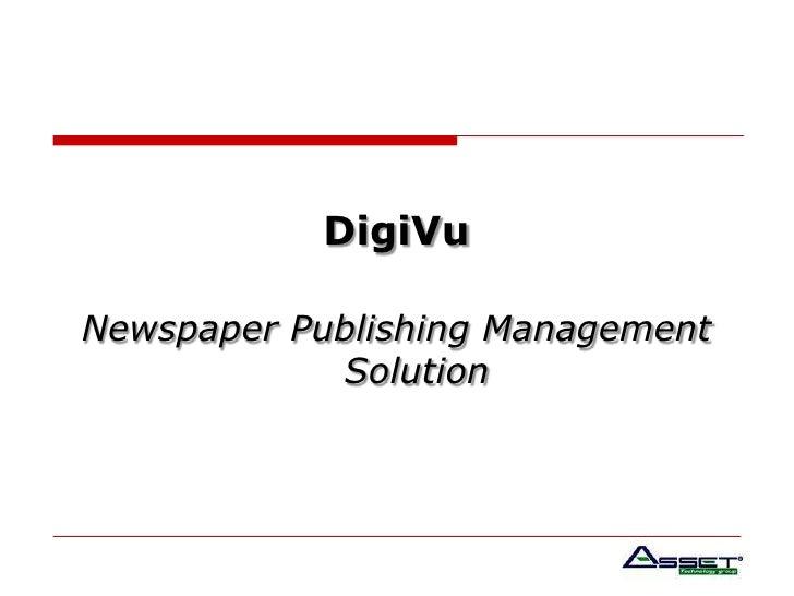 DigiVu<br />Newspaper Publishing Management Solution <br />