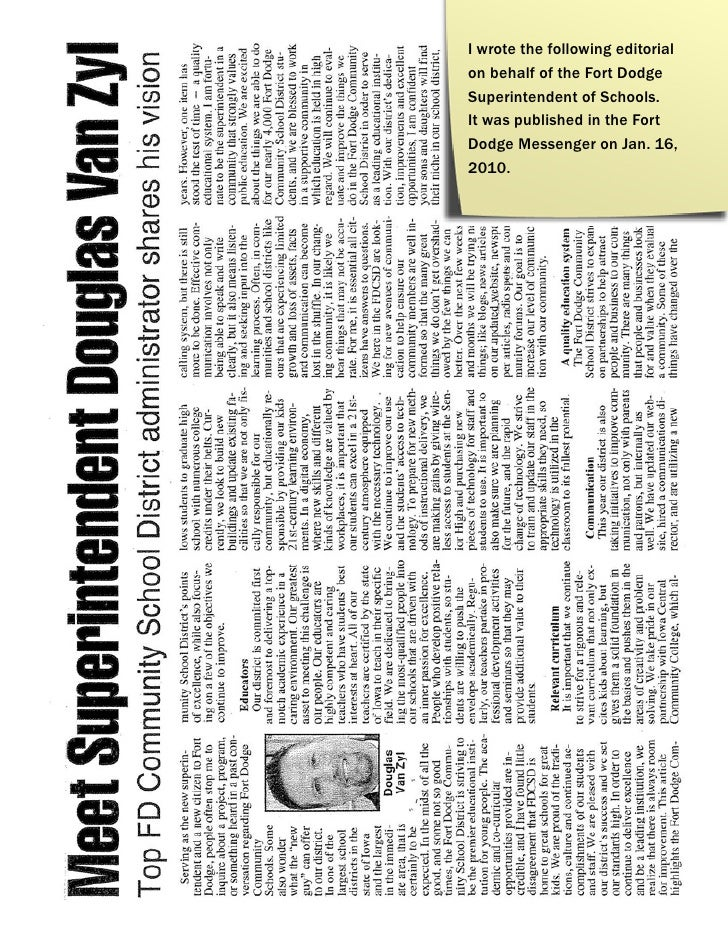 I wrote the following editorialon behalf of the Fort DodgeSuperintendent of Schools.It was published in the FortDodge Mess...