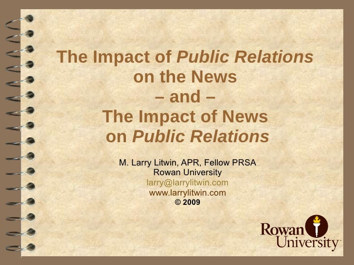 The Impact of Public Relations          on the News            – and –      The Impact of News       on Public Relations  ...