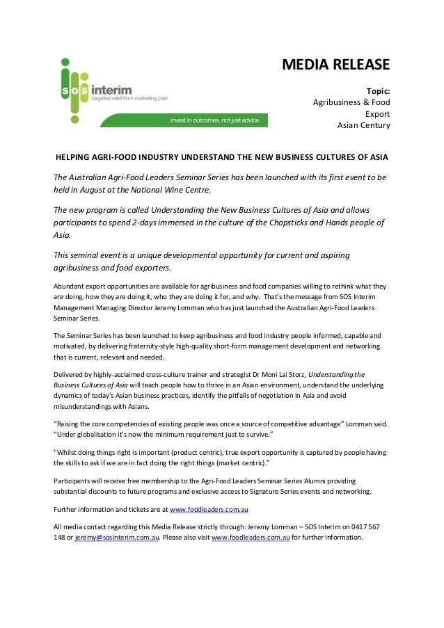 MEDIA RELEASE Topic: Agribusiness & Food Export Asian Century HELPING AGRI-FOOD INDUSTRY UNDERSTAND THE NEW BUSINESS CULTU...