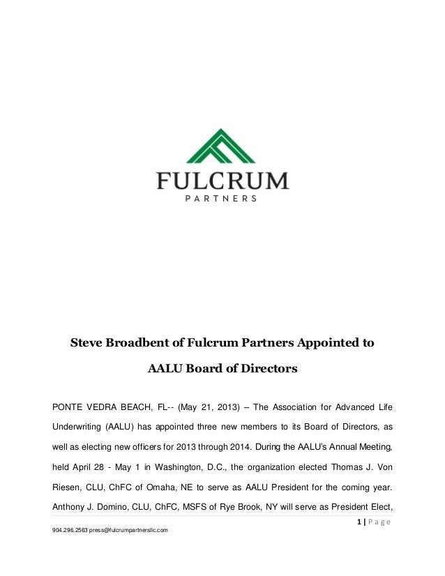 1 | P a g e904.296.2563 press@fulcrumpartnersllc.comSteve Broadbent of Fulcrum Partners Appointed toAALU Board of Director...