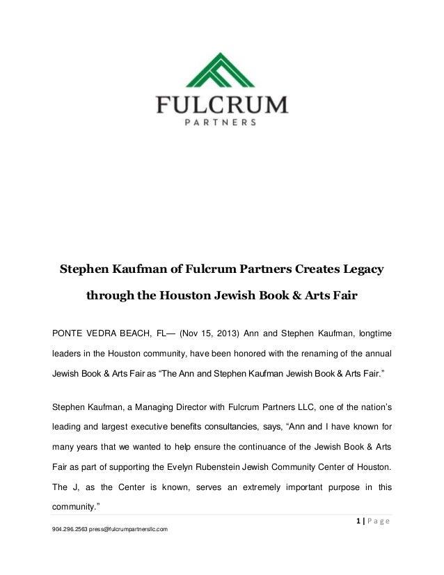 Stephen Kaufman of Fulcrum Partners Creates Legacy through the Houston Jewish Book & Arts Fair PONTE VEDRA BEACH, FL— (Nov...