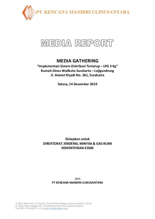 """PT. KENCANA MANDIRI ULINUSANTARA                                     MEDIA GATHERING                    """"Implementasi Sist..."""