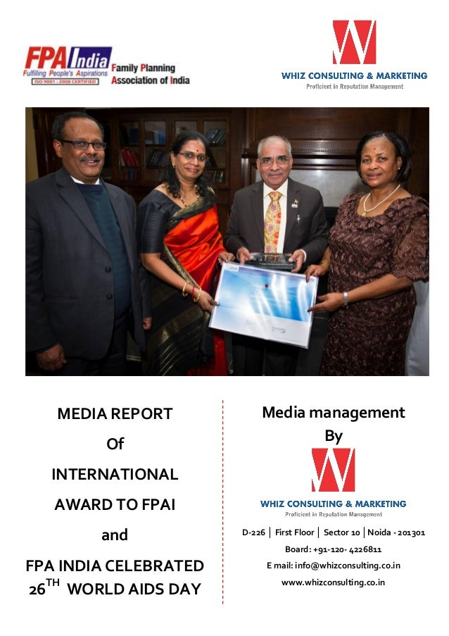 MEDIA REPORT Of  Media management By  INTERNATIONAL AWARD TO FPAI and  D-226 │ First Floor │ Sector 10 │Noida - 201301 Boa...