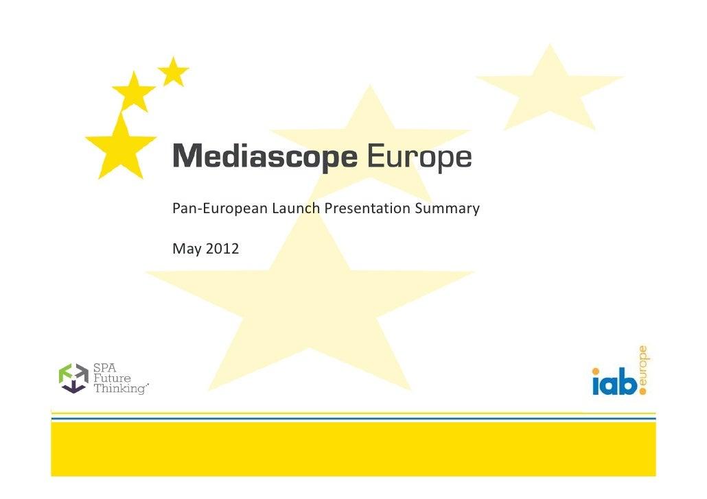 Mediascope europe 2012_pan-european_launch_presentation_summary