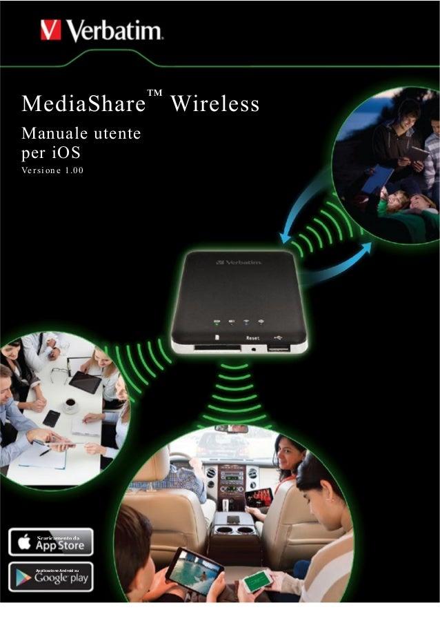 Il manuale di Verbatim MediaShare Wireless per iOS