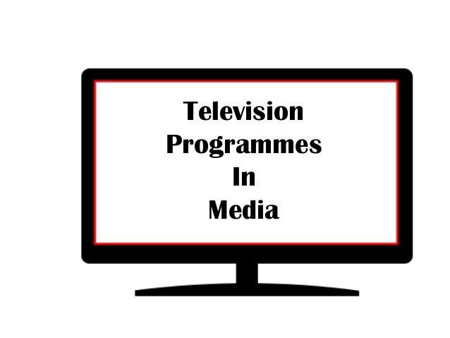 Television Programmes In Media