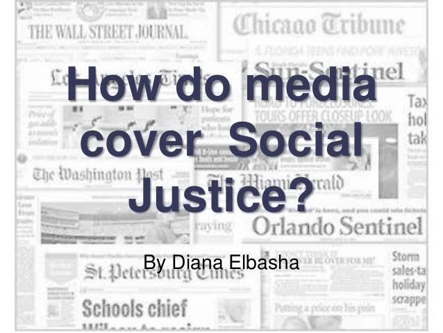 Media - Social Justice