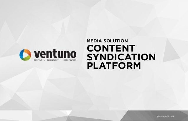 Ventuno Media Solutions -Content Syndication Platform