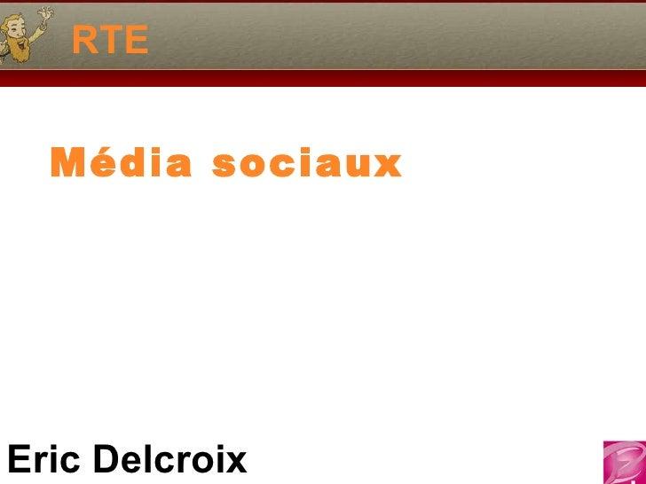 RTE Média sociaux