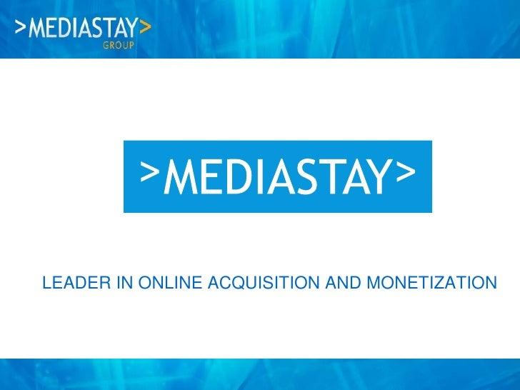 Mediastay North America: Business presentation - June 2012