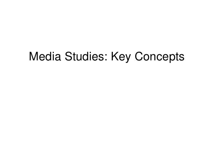 Media studies key concepts