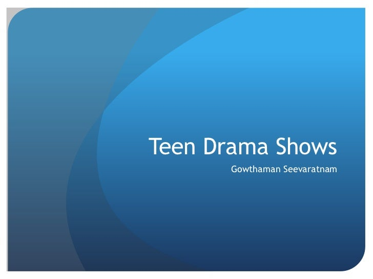 Teen Drama Shows Over The Year