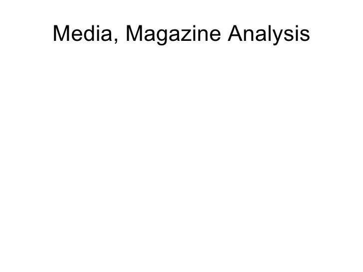Media, Magazine Analysis